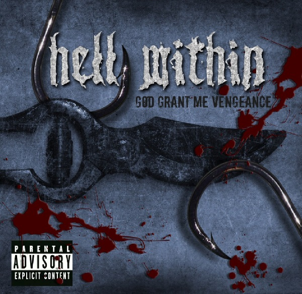 Hell Within: God Grant Me Vengeance
