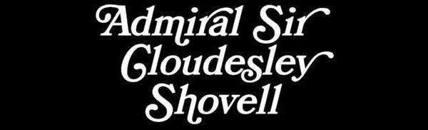 Sir Admiral Cloudesley Shovell