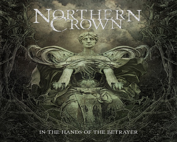 Northern Crown: In the Hands of the Betrayer