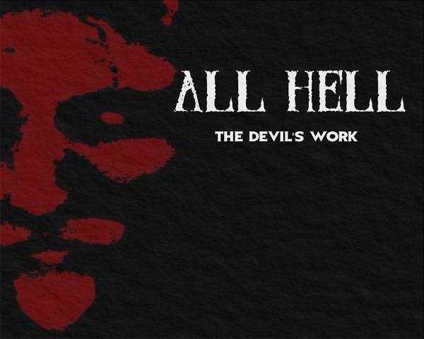 All Hell: The Devil's Work
