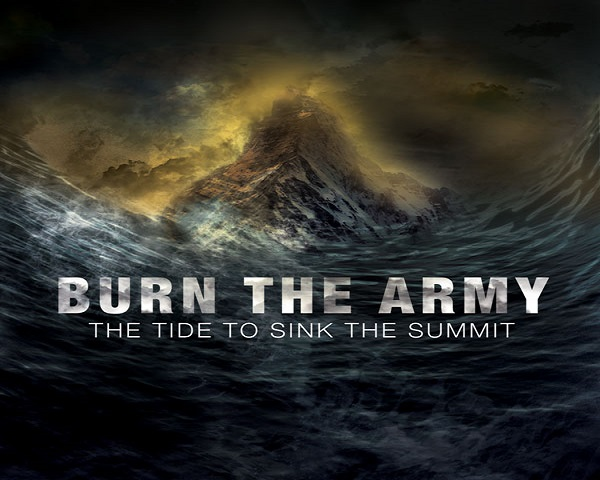 Burn the Army: The Tide to Sink the Summit