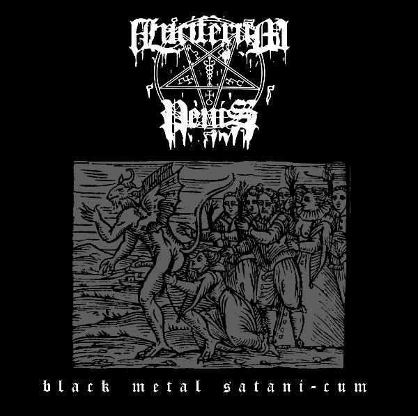 Luciferum Penis: Black Metal Satani-Cum