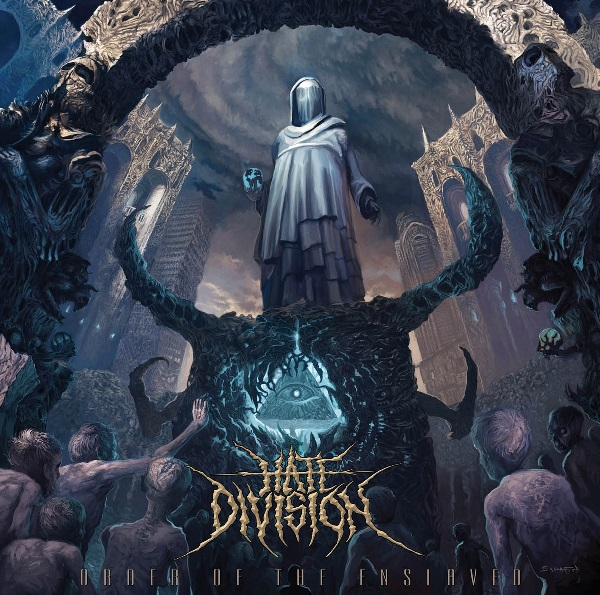 Hate Division: Order of the Enslaved