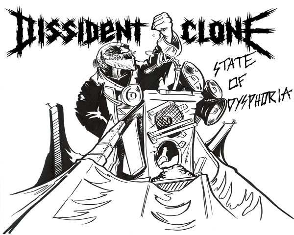 Dissident Clone: State of Dysphoria