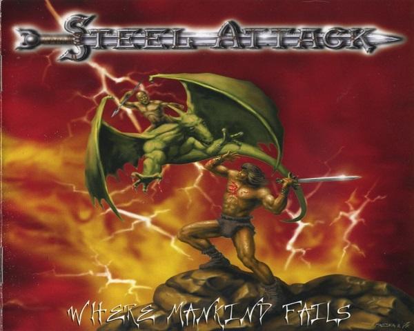 Steel Attack: Where Mankind Fails