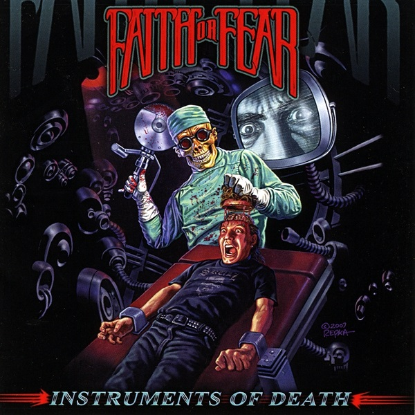 Faith or Fear: Instruments of Death