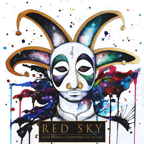Red Sky: Solo Musica a Riempirmi Glil Occhi