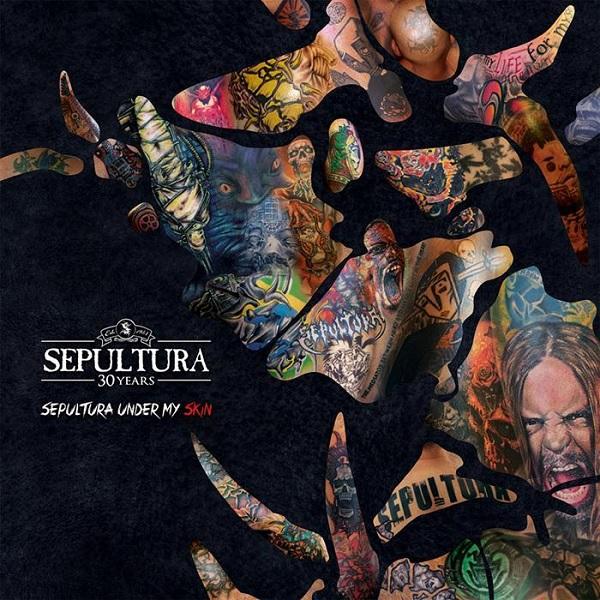 Sepultura: Under My Skin