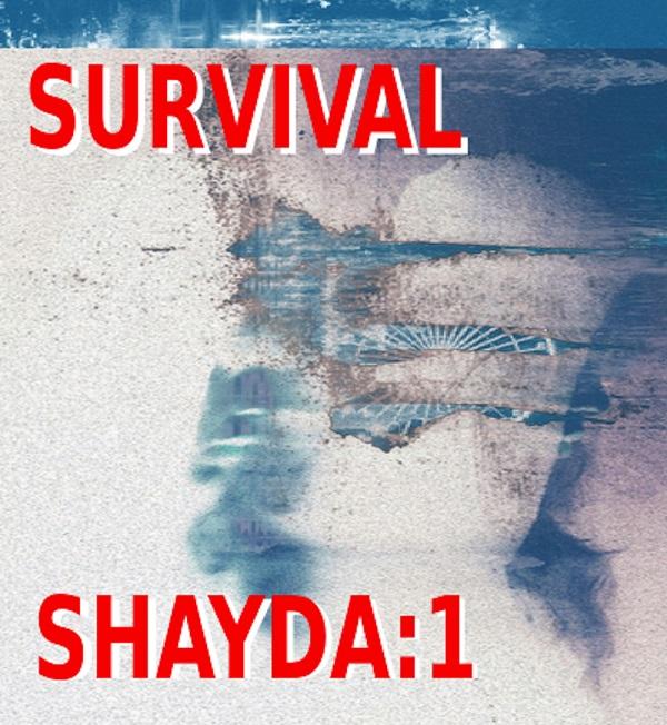 Survival: Shayda:1