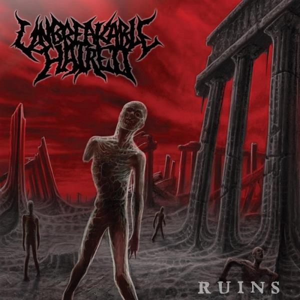 Unbreakable Hatred: Ruins