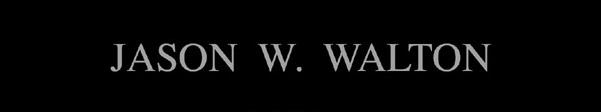 Jason W. Walton