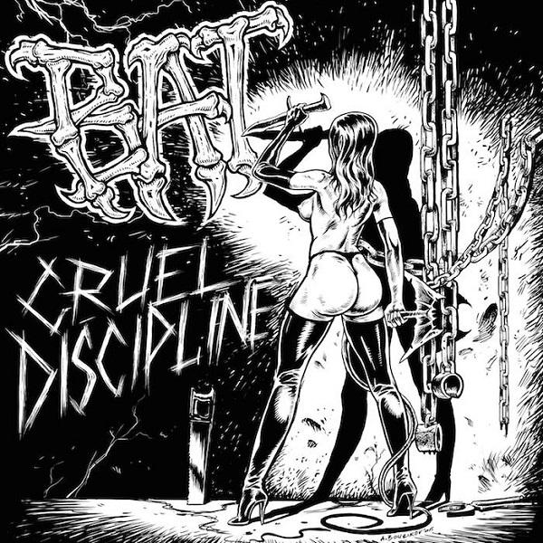 Bat: Cruel Discipline