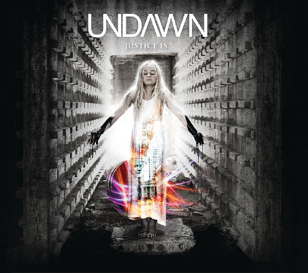 Undawn: Justice Is