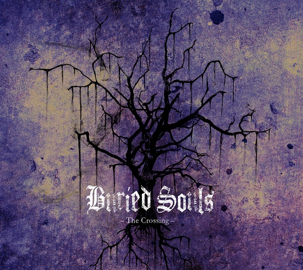 Buried Souls: The Crossing