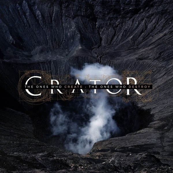Crator: The Ones Who Create : The Ones Who Destroy