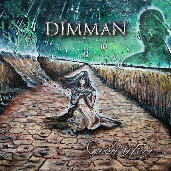 Dimman: Guide My Fury