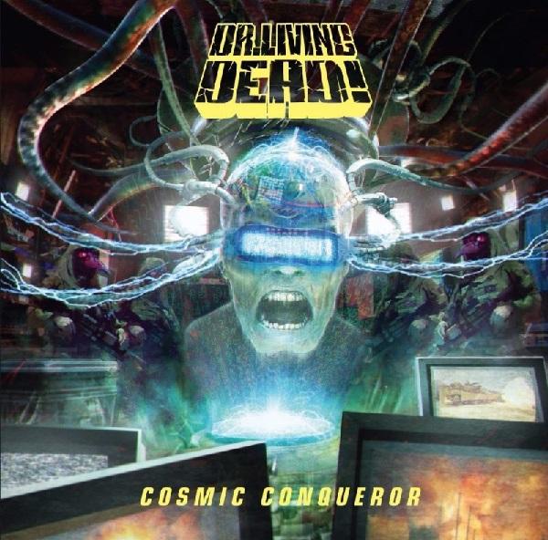 Dr. Living Dead!: Cosmic Conqueror
